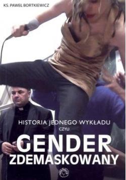 Historia jednego wykładu czyli gender zdemaskowany