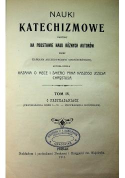 Nauki Katechizmowe tom IV  1910 r.
