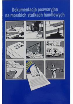 Dokumentacja poawaryjna na morskich statkach handlowych