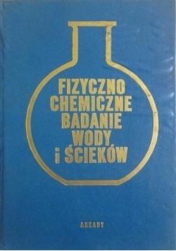 Fizyczno chemiczne badanie wody i ścieków