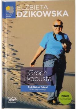 Groch i kapusta Podróżuj po Polsce Północny zachód
