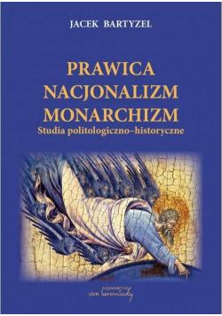 Prawica - Nacjonalizm - Monarchizm wyd.2