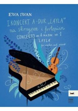 "I Koncert A-dur ""Layla"" na skrzypce i fortepian"