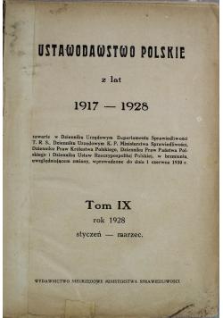 Ustawodawstwo polskie z lat 1917 do 1928 Tom IX Styczeń do marca 1928 r