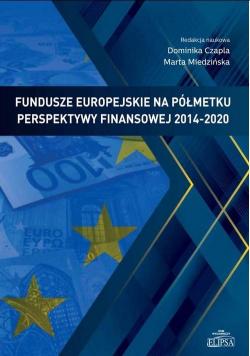 Fundusze europejskie na półmetku perspektywy...