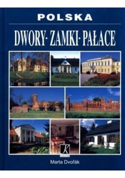 Polska Dwory Zamki Pałace