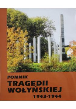 Pomnik tragedii wołyńskiej 1943 - 1944