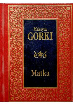 Maksym Gorki Matka