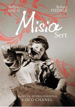 Misia Sert  Kobieta  która odkryła Coco Chanel