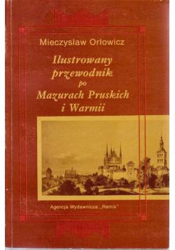 Ilustrowany przewodnik po Mazurach Pruskich i Warmii