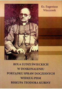 Rola ludzi świeckich w doskonaleniu porządku spraw doczesnych według pism biskupa Teodora Kubiny