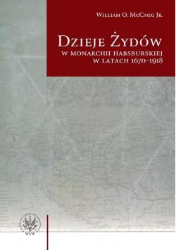 Dzieje Żydów w monarchii habsburskiej w latach...