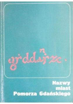 Nazwy miast Pomorza Gdańskiego