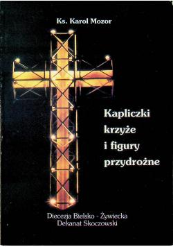 Kapliczki krzyże i figury przydrożne