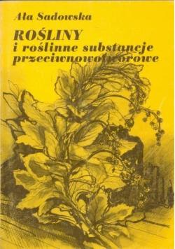 Rośliny i roślinne substancje przeciwnowotworowe