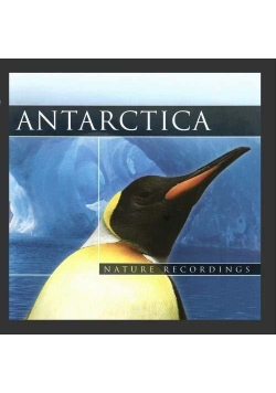 Antarctica. Nature Recordings (CD)