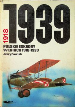 Polskie eskadry w latach 1918 - 1939