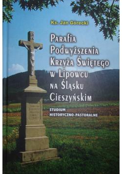 Parafia podwyższenia krzyża świętego w Lipowcu na Śląsku Cieszyńskim dedykacja autora