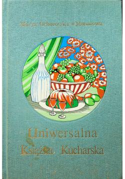 Uniwersalna książka kucharska reprint z 1936r