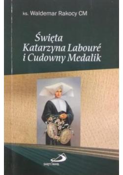 Święta Katarzyna Laboure i Cudowny Medalik