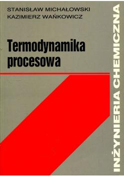 Termodynamika procesowa + autograf S Michałowskiego