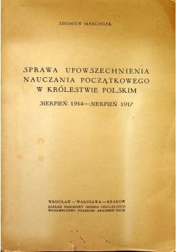 Sprawa upowszechniania nauczania początkowego w Królestwie Polskim plus autograf Marciniaka