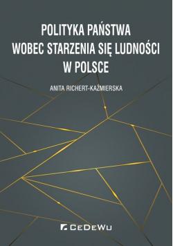 Polityka państwa wobec starzenia się ludności w Polsce