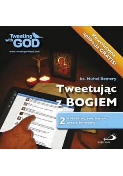 Tweetując z Bogiem Tom 2