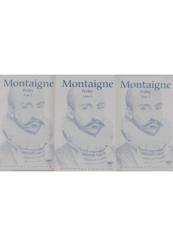 Montaigne Próby 3 tomy