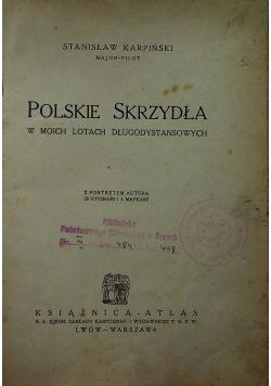 Polskie Skrzydła w moich lotach długodystansowych 1935 r.