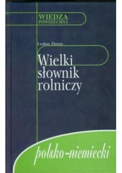 Wielki słownik rolniczy polsko - niemiecki