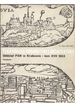 Teka Komisji Urbanistyki i Architektury tom XVII