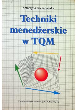 Techniki menedżerskie TQM