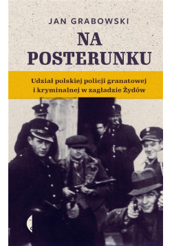 Na posterunku. Udział polskiej policji...