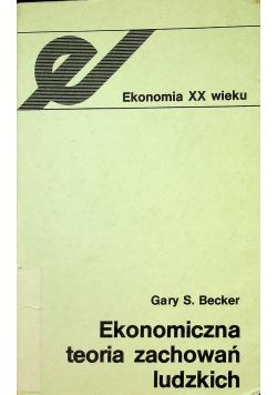Ekonomiczna teoria zachowań ludzkich