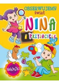 Nina i przyjaciele. Obserwujemy świat