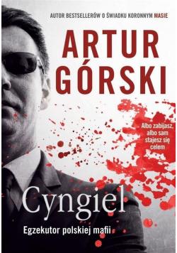 Cyngiel Egzekutor polskiej mafii
