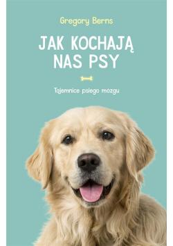 Jak kochają nas psy
