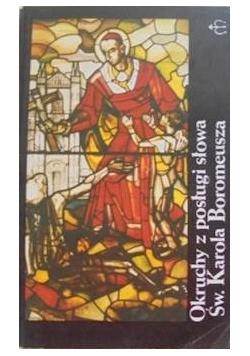 Okruchy z posługi słowa św Karola Boromeusza
