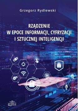 Rządzenie w epoce informacji, cyfryzacji i..