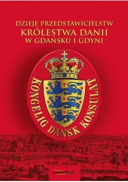 Dzieje przedstawicielstw Królestwa Dani...