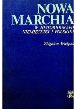 Nowa Marchia w histografii Niemieckiej i Polskiej