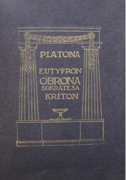 Eutyfron Obrona Sokratesa Kriton 1923 r.