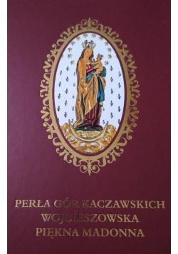 Perła Gór Kaczawskich Wojcieszowska Piękna Madonna