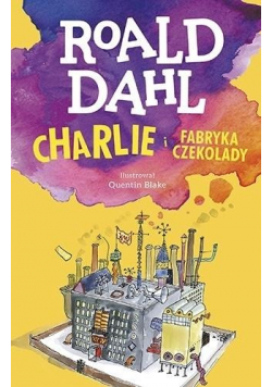 Charlie i fabryka czekolady Lektura z opracowaniem