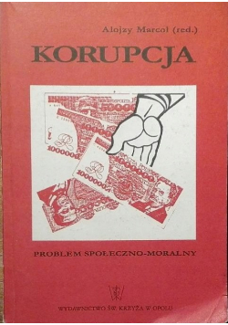 Korupcja Problem społeczno moralny