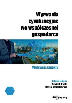 Wyzwania cywilizacyjne we współczesnej gospodarce