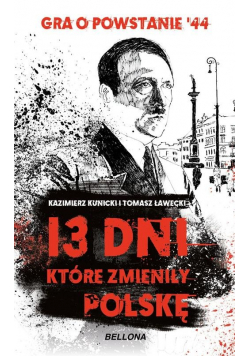 13 dni które zmieniły Polskę