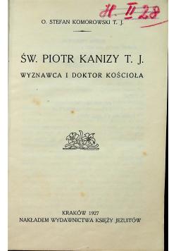 Święty Piotr Kanizy Wyznawca i doktor Kościoła 1927 r