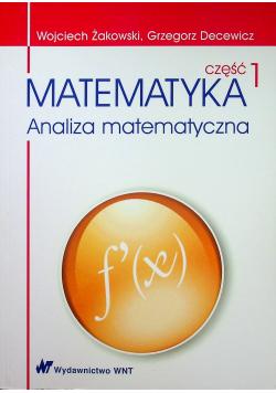 Matematyka część I Analiza matematyczna